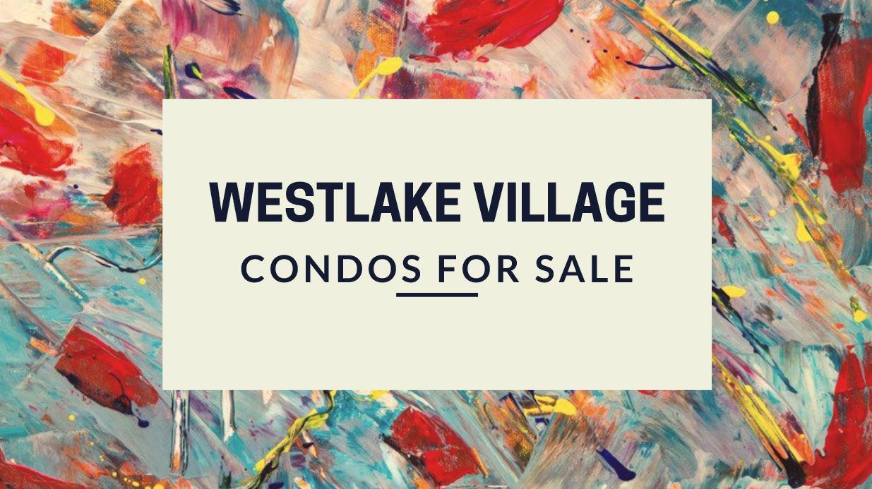 Westlake Village Condos for Sale